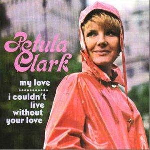 Petula clark - My Love/I Couldn