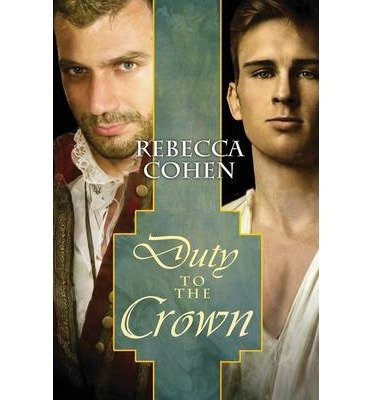 COHEN Rebecca - THE CROFTON CHRONICLE tome 2 - Duty of the crown 414395EbNrL