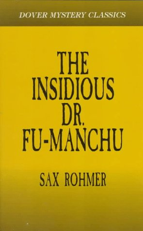 Image for The Insidious Dr. Fu-Manchu (Dover Mystery Classics)