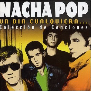Nacha Pop - Grandes Éxitos: Nacha Pop - Zortam Music