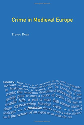 Crime in Medieval Europe 1200-1550