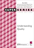 img - for Understanding Quality SS3, Third Edition (ILM Super Series) book / textbook / text book