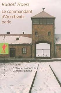 Le commandant d'Auschwitz parle, Höss, Rudolph