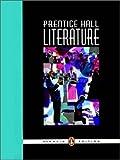 Prentice Hall Literature Student Edition Grade 9 Penguin Edition 2007c