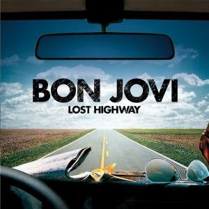 Bon Jovi - Lost Highway [Special Edition] - Zortam Music