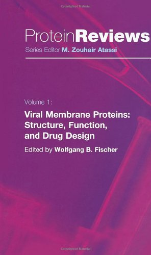 Viral Membrane Proteins: Structure, Function, And Drug Design (Protein Reviews)