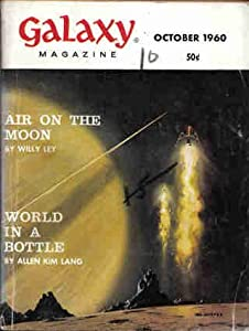 Galaxy Magazine, October 1960 (Vol. 19, No. 1) by H. L. Gold, Neal Barrett, Allen Kim Lang and Alfred Coppel