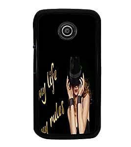 Fuson Premium 2D Back Case Cover My life With Brown Background Degined For Motorola Moto E2::Motorola Moto E (2nd Gen)
