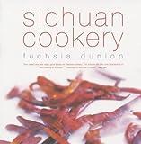 Sichuan Cookery by Dunlop, Fuchsia (2003) Paperback Fuchsia Dunlop