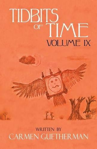 Tidbits Of Time Volume IX