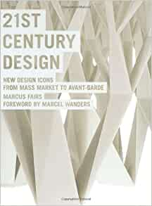 21st Century Design: New Design Icons from Mass Market to