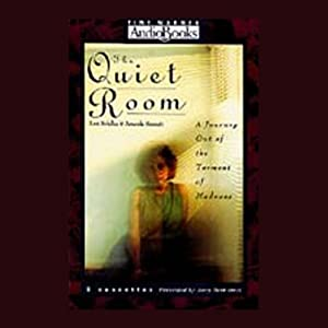 The Quiet Room | [Amanda Bennett, Lori Schiller]