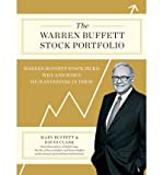 img - for [ The Warren Buffett Stock Portfolio: Warren Buffett Stock Picks: Why and When He Is Investing in Them[ THE WARREN BUFFETT STOCK PORTFOLIO: WARREN BUFFETT STOCK PICKS: WHY AND WHEN HE IS INVESTING IN THEM ] By Buffett, Mary ( Author )Dec-13-2011 Hardcover book / textbook / text book
