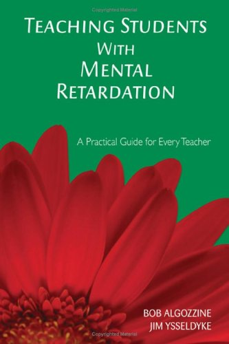 Teaching Students With Mental Retardation: A Practical Guide For Every Teacher front-996437