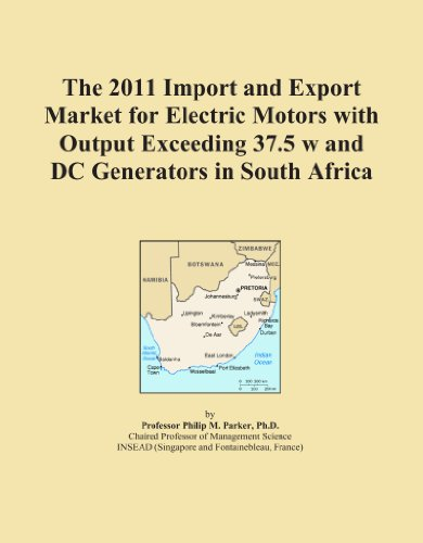 The 2011 Import And Export Market For Electric Motors With Output Exceeding 37.5 W And Dc Generators In South Africa