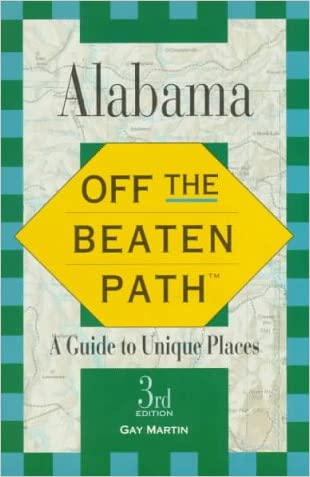 Alabama: Off the Beaten Path (3rd ed)