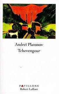 Tchevengour : roman, Platonov, Andreï