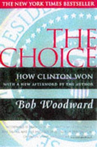 The Choice, Bob Woodward