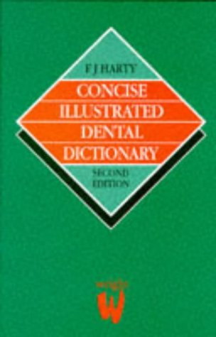 Concise Illustrated Dental Dictionary, 2E