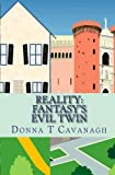 img - for Reality: Fantasy's Evil Twin book / textbook / text book