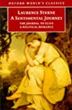 A Sentimental Journey through France and Italy by Mr. Yorick: with The Journal to Eliza and A Political Romance (Oxford World's Classics) (019283522X) by Sterne, Laurence