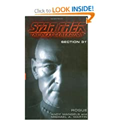 Section 31:  Rogue (Star Trek The Next Generation) by Andy Mangels and Michael A. Martin