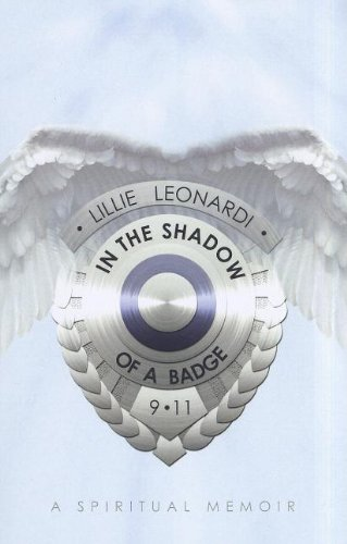 Image of In the Shadow of a Badge: A Memoir About Flight 93, a Field of Angels and My Spiritual Homecoming