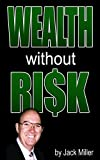 img - for Wealth Without Risks - Guide for Real Estate Investors (Cash Flow Depot Books) book / textbook / text book
