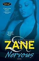 Zane's Nervous: A Novel