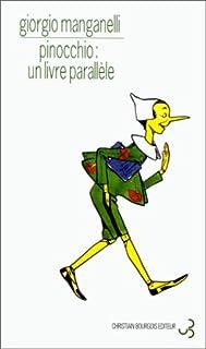 Pinocchio : un livre parallèle, Manganelli, Giorgio