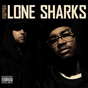 Lone Sharks [Explicit]