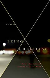Being Christian -A Novel