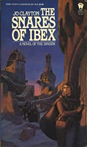 The Snares of Ibex (Diadem Novels, Book 8) by Jo Clayton