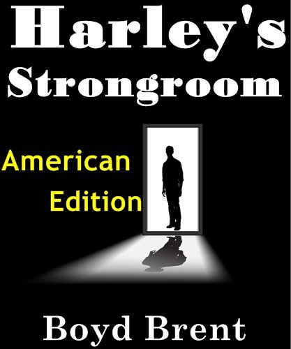 Harley's Strongroom (A full-length psychological thriller)