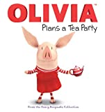 img - for OLIVIA Plans a Tea Party: From the Fancy Keepsake Collection (Olivia TV Tie-in) book / textbook / text book
