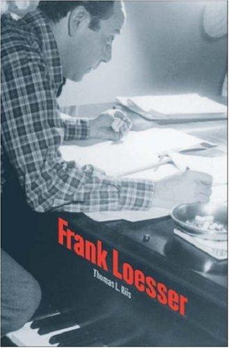 Frank Loesser (Yale Broadway Masters Series), Thomas L. Riis II