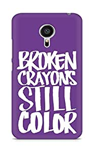 AMEZ broken crayons still colour Back Cover For Meizu MX5