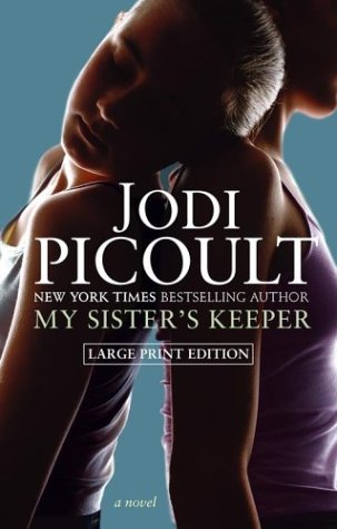 My Sister&#39s Keeper by Jodi Picoult