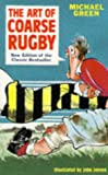 The Art of Coarse Rugby