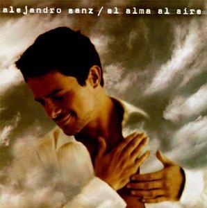 Alejandro Sanz - El Alma Al Aire [German Import] - Zortam Music