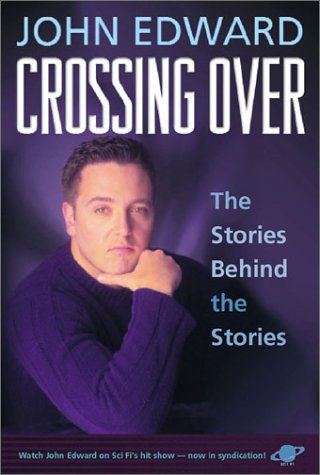 Crossing Over, John Edward