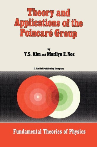 Theory And Applications Of The Poincaré Group (Fundamental Theories Of Physics) front-841852