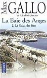 La Baie des Anges, Tome 2 : Le palais des fêtes par Gallo
