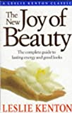 img - for The New Joy of Beauty: Complete Guide to Lasting Energy and Good Looks (Classic Collections) book / textbook / text book