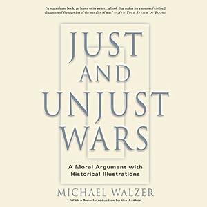 Just and Unjust Wars Audiobook