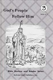 God's People Follow Him; Bible Nurture and Reader Series (Textbook & Workbooks; Units 4, 5) Grade 3