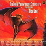 Rpo Royal Philharmonic Orchestra Plays the Music of Meat Loaf