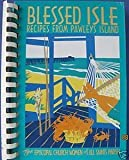 Blessed Isle: Recipes from Pawleys Island