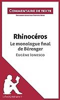 Rhinoc�ros de Ionesco - Le monologue final de B�renger: Commentaire de texte