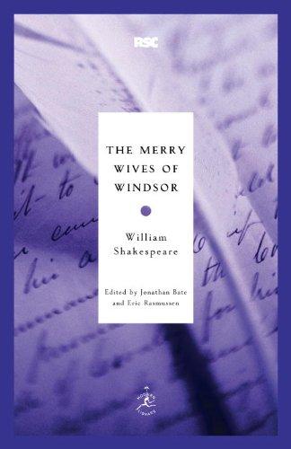 Jonathan Bate, William Shakespeare  Eric Rasmussen - The Merry Wives of Windsor